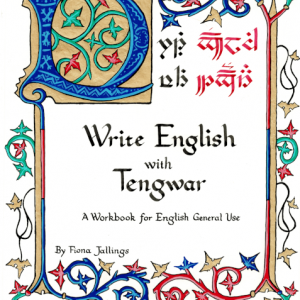 Write English with Tengwar: A Workbook for English General Use