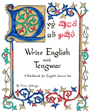Write English with Tengwar: A Workbook for English General Use [Spiral-Bound Edition]